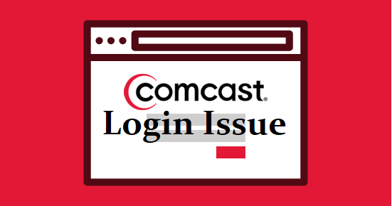 Comcast login issue