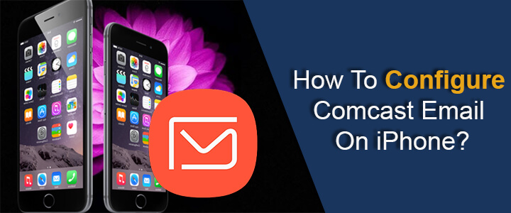 11 Steps To Setup Comcast Email On iPhone   Setup Comcast In iPhone